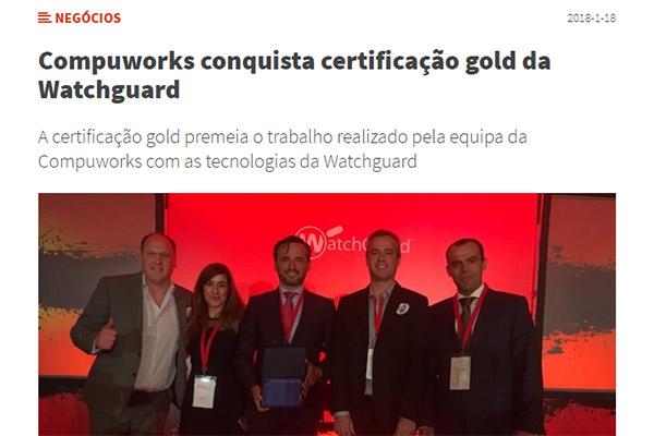 Compuworks - Compuworks conquista certificação gold da Watchguard